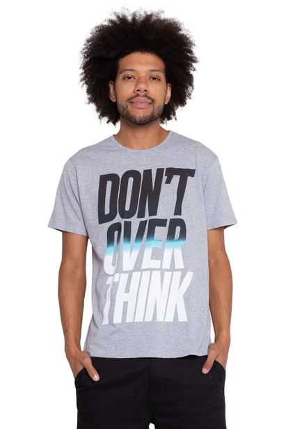 Camiseta_Dont_Over_Think_Cinza_127